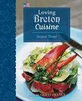 Jacques Thorel - Loving Breton Cuisine.