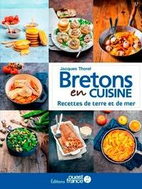 Jacques Thorel - Recettes de terre et de mer - Bretons en cuisine.