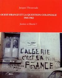 Galabria.be Ouest-France et la question coloniale : 1945-1962 - Justice et liberté ? Image