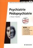 Jacques Thuile et Frédéric Rouillon - Psychiatrie Pédopsychiatrie.