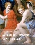 Jacques Thuillier - La peinture française au XVIIe siècle.