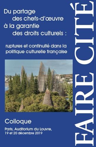 Jacques Toubon et Patrice Meyer-Bisch - Du partage des chefs-d'oeuvre à la garantie des droits culturels : ruptures et continuité dans la politique culturelle française - Colloque, Paris, Auditorium du Louvre, 19 et 20 décembre 2019.