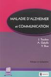 Jacques Touchon et Audrey Gabelle - Maladie d'alzheimer et communication.