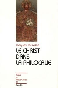 """Jacques Touraille - Le Christ dans la """"Philocalie""""."""
