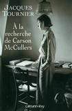 Jacques Tournier - À la recherche de Carson McCullers - Retour à Nayack.