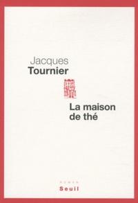 Jacques Tournier - La maison de thé.
