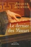 Jacques Tournier - Le Dernier des Mozart.