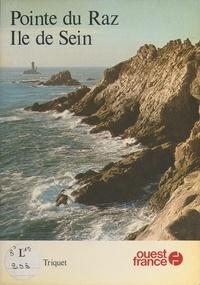 Jacques Triquet - Pointe du Raz, île de Sein.