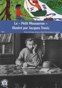 Jacques Trovic - Le Petit Mousseron illustré par Jacques Trovic.