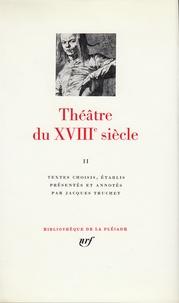 Openwetlab.it Théâtre du XVIIIe siècle - Tome 2, 1756-1799 Image