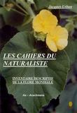 Jacques Urban - Les cahiers du naturaliste - Tome 1, Inventaire descriptif de la flore mondiale, Cahier 1, Aa - Acachmena.