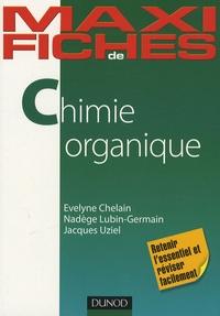 Jacques Uziel et Nadège Lubin-Germain - Chimie organique.