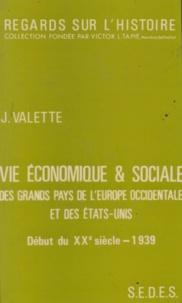 Jacques Valette et Victor L. Tapié - Vie économique et sociale des grands pays de l'Europe occidentale et des États-Unis - Début du XXe siècle - 1939.