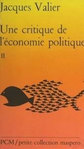 Jacques Valier - Une critique de l'économie politique (2). L'État, l'impérialisme, la crise.