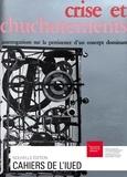 Jacques Vallet et Fabrizio Sabelli - Crise et chuchotements - Interrogations sur la pertinence d'un concept dominant.