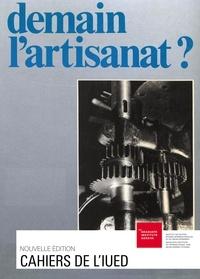 Jacques Vallet et Yvonne Preiswerk - Demain l'artisanat?.
