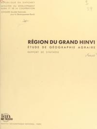 Jacques Vallet et J. Hurault - Région du Grand Hinvi - Étude de géographie agraire, rapport de synthèse.