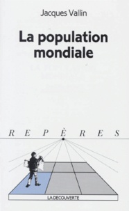 Jacques Vallin - La population mondiale.