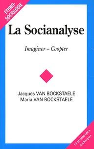 Jacques Van Bockstaele et Maria Van Bockstaele - La socianalyse - Imaginer-Coopter.