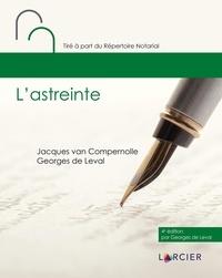 Jacques Van Compernolle et Georges de Leval - L'astreinte.