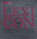 Jacques Van Geen - Le petit Lexicon - Le jeu des mots suspects.