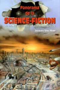 Jacques Van Herp - Panorama de la science-fiction.