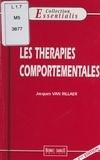 Jacques Van Rillaer - Les thérapies comportementales.