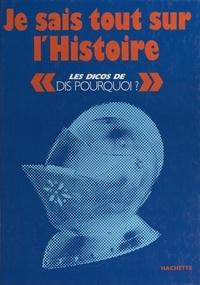 Jacques Vander et Patrice Douenat - Je sais tout sur l'Histoire.