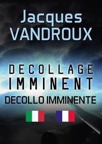 Jacques Vandroux - Décollage imminent - Decollo imminente.