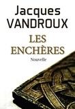 Jacques Vandroux - Les Enchères.