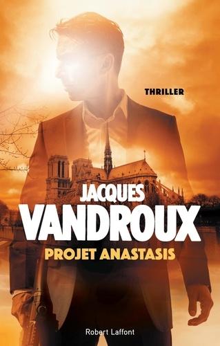 Jacques Vandroux - Projet Anastasis.