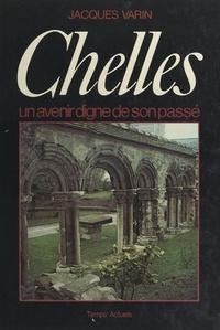 Jacques Varin et Marie-Hélène de Peretti - Chelles - Un avenir digne de son passé.