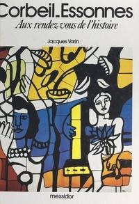 Jacques Varin et J.-P. Bourgeron - Corbeil-Essonnes - Aux rendez-vous de l'histoire.