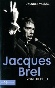 Jacques Brel - Vivre debout.pdf