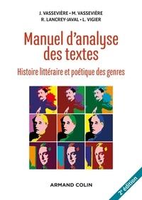 Jacques Vassevière et Maryse Vassevière - Manuel d'analyse des textes - 2e éd. - Histoire littéraire et poétique des genres.