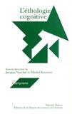 Jacques Vauclair et Michel Kreutzer - L'éthologie cognitive.
