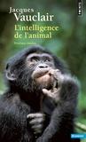 Jacques Vauclair - L'intelligence de l'animal.