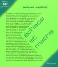 Jacques Vauthier - Echecs et maths.