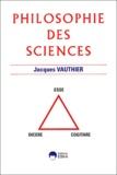 Jacques Vauthier - Philosophie des sciences.
