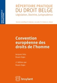 Jacques Vélu et Rusen Ergec - Convention européenne des droits de l'homme.