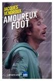 Jacques Vendroux - Amoureux foot.