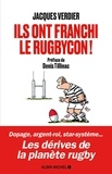 Jacques Verdier - Ils ont franchi le rugbycon !.