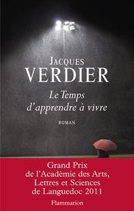 Jacques Verdier - Le Temps d'apprendre à vivre.