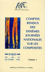 Jacques Verdu - Comptes rendus des dixièmes Journées nationales sur les composites en 3 Tomes - 29-30-31 Octobre 1996.