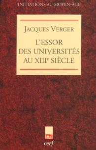 Jacques Verger - L'essor des universités au XIIIe siècle.
