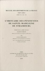 Jacques Verger et Louis Schlaefli - L'obituaire des pénitentes de Sainte-Madeleine de Strasbourg.