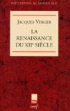 Jacques Verger - La renaissance du XIIe siècle.