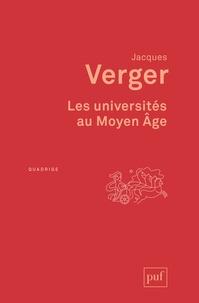 Jacques Verger - Les universités au Moyen Age.