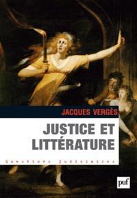 Jacques Vergès - Justice et littérature.
