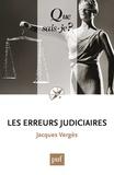Jacques Vergès - Les erreurs judiciaires.